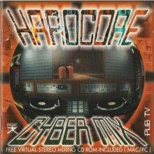 VA - Cyber Mix / Hardcore (1996) [FLAC]
