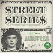 Addicted - Liondub Street Series Vol 63: Shake (2021) [FLAC]