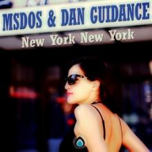 MSDOS, Dan Guidance - New York New York EP