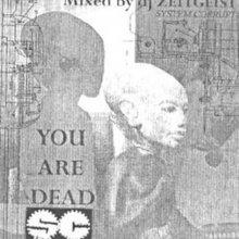 DJ Zeitgeist - You Are Dead (2000) [FLAC]
