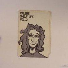 Calibre - Shelf Life Vol.2 (2009) [FLAC]