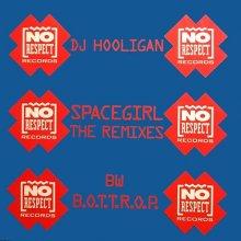 DJ Hooligan - Spacegirl (The Remixes) / B.O.T.T.R.O.P. (1992) [FLAC]