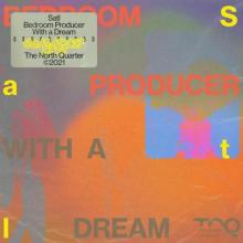 VA - Bedroom Producer with a Dream (2021) [FLAC]
