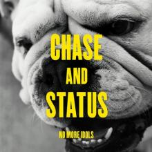 Chase & Status - No More Idols (2011) [FLAC]