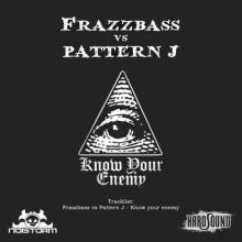 Frazzbass vs Pattern J - Know Your Enemy (2014) [FLAC]