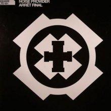 Noise Provider - Arret Final (2007) [FLAC]