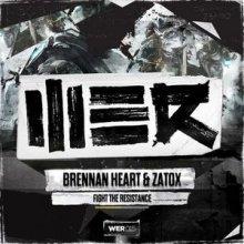 Brennan Heart & Zatox - Fight The Resistance (2014) [WAV]