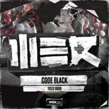 Code Black - Feels Good (2013) [WAV]