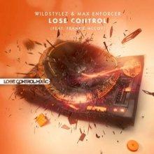 Wildstylez & Max Enforcer feat. Frankie McCoy - Lose Control (2013) [WAV]
