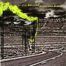 C.J. Bolland - Electronic Highway