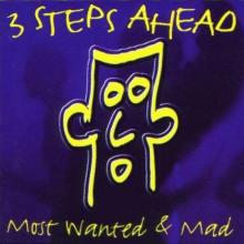 3 Steps Ahead - Most Wanted & Mad (Digital Version) (2011) [FLAC]