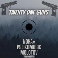 Noha23 & Pseikomusic & Molotov Teknomotive - Twenty One Guns (2021) [FLAC]