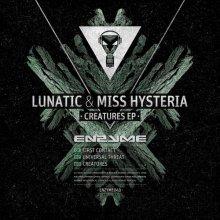 Lunatic & Miss Hysteria - Creatures EP (2013) [FLAC]