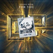 Sound Rush - For You (2020) [FLAC]