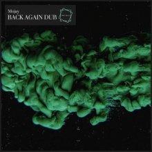 Mojay - Back Again Dub (2021) [FLAC]