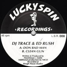 Dj Trace & Ed Rush - Don Bad Man / Clean Gun (1993) [FLAC]