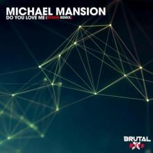 Michael Mansion - Do You Love Me (Dy5on Remix) (2021) [FLAC]