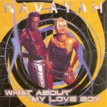 Navayah - What About My Love Boy (1996) [FLAC]