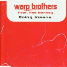 Warp Brothers - Going Insane (2003) [FLAC]