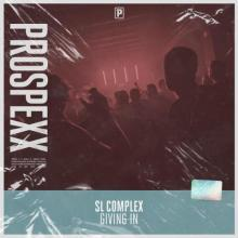 SL Complex - Giving In (Edit) (2021) [FLAC]