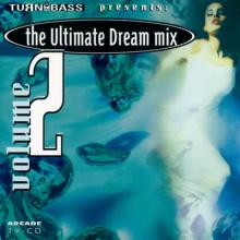 Turn Up The Bass - Ultimate Dream Mix 2