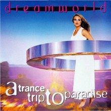 Arno Natte - Dreamworld - A Trance Trip To Paradise 1996
