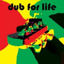 VA - Dub For Life (2010) [FLAC]