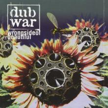 Dub War - Wrong Side Of Beautiful (1997) [FLAC]