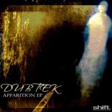 Dubtek - Apparition EP (2009) [FLAC]