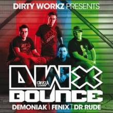 VA - Dirty Workz Presents: DWX Bounce (2011) [FLAC]