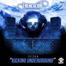 Dezka - Kicking Underground (2021) [FLAC]