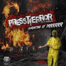 Pressterror - Quarantine Of Drrrrr (2020) [FLAC]