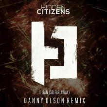 Hidden Citizens - I Ran (So Far Away) (Danny Olson Remix) (2018) [FLAC]
