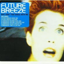 Future Breeze - Why Don't You Dance With Me (1997) [FLAC]