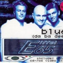 Eiffel 65 - Blue (Da Ba Dee) (1999) [FLAC]