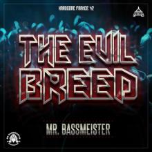 Mr. Bassmeister - The Evil Breed (2020) [FLAC]