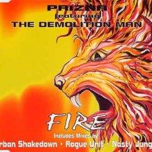 Prizna feat Demolition Man - Fire (1995) [FLAC]