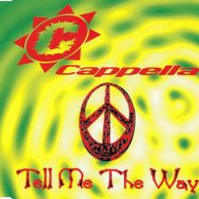 Cappella - Tell Me The Way (1995) [FLAC]