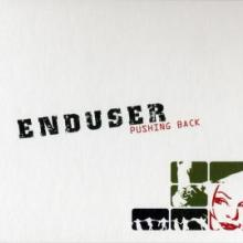 Enduser - Pushing Back (2006) [FLAC]