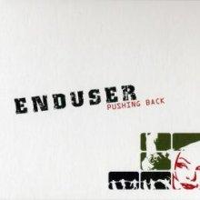 Enduser - Pushing Back (2006) [FLAC]