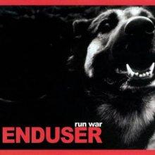 Enduser - Run War (2005) [FLAC]