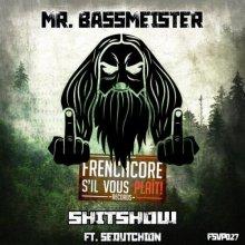Mr. Bassmeister & Sedutchion - Shitshow (2020) [FLAC]