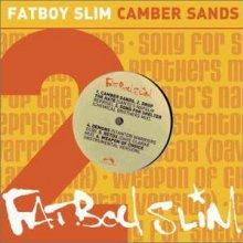 Fatboy Slim - Camber Sands EP
