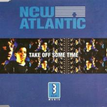 New Atlantic - Take Off Some Time (1992) [FLAC]