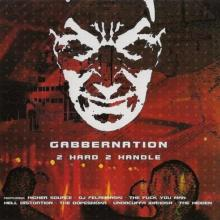 VA - Gabbernation (2 Hard 2 Handle) (2003) [FLAC]