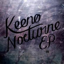 Keeno - Nocturne Ep (2013) [FLAC]