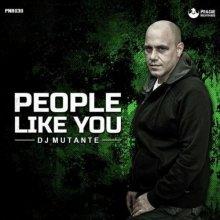 Dj Mutante - People Like You (2021) [FLAC]