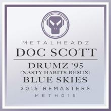 Doc Scott - Drumz 95 (Nasty Habits Remix) / Blue Skies (2015 Remasters) (2015) [FLAC]