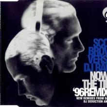 Scott Brown & DJ Rab S - Now Is The Time (96 Remixes) (1996) [FLAC]