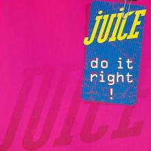 Juice - Do It Right! (1992) [FLAC]